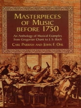 Masterpieces of Music Before 1750 ebook by