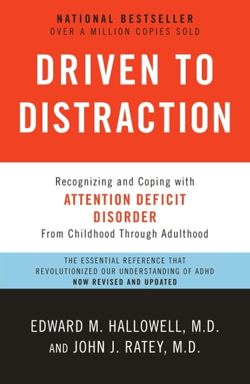 Driven to distraction revised ebook by edward m hallowell md driven to distraction revised recognizing and coping with attention deficit disorder ebook by fandeluxe Images