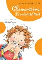 Clementine, Friend of the Week ebook by Sara Pennypacker, Marla Frazee