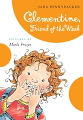 Clementine, Friend of the Week ebook by Sara Pennypacker