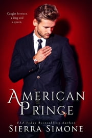 American Prince ebook by Sierra Simone