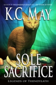 Sole Sacrifice ebook by K.C. May