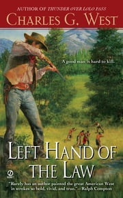 Left Hand of the Law ebook by Charles G. West