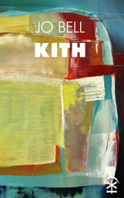 Kith ebook by Jo Bell