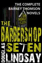 The Barbershop Seven ebook by Douglas Lindsay