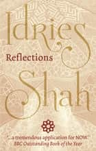 Reflections eBook by Idries Shah
