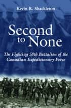 Second to None ebook by Kevin R. Shackleton