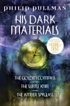 His Dark Materials Omnibus ebook by