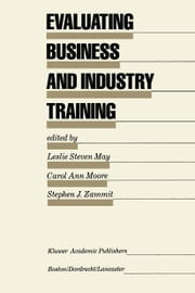 Evaluating Business and Industry Training ebook by