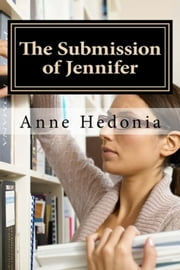 The Submission of Jennifer ebook by Keith Appleby