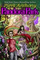 Pandora Park ebook by Piers Anthony