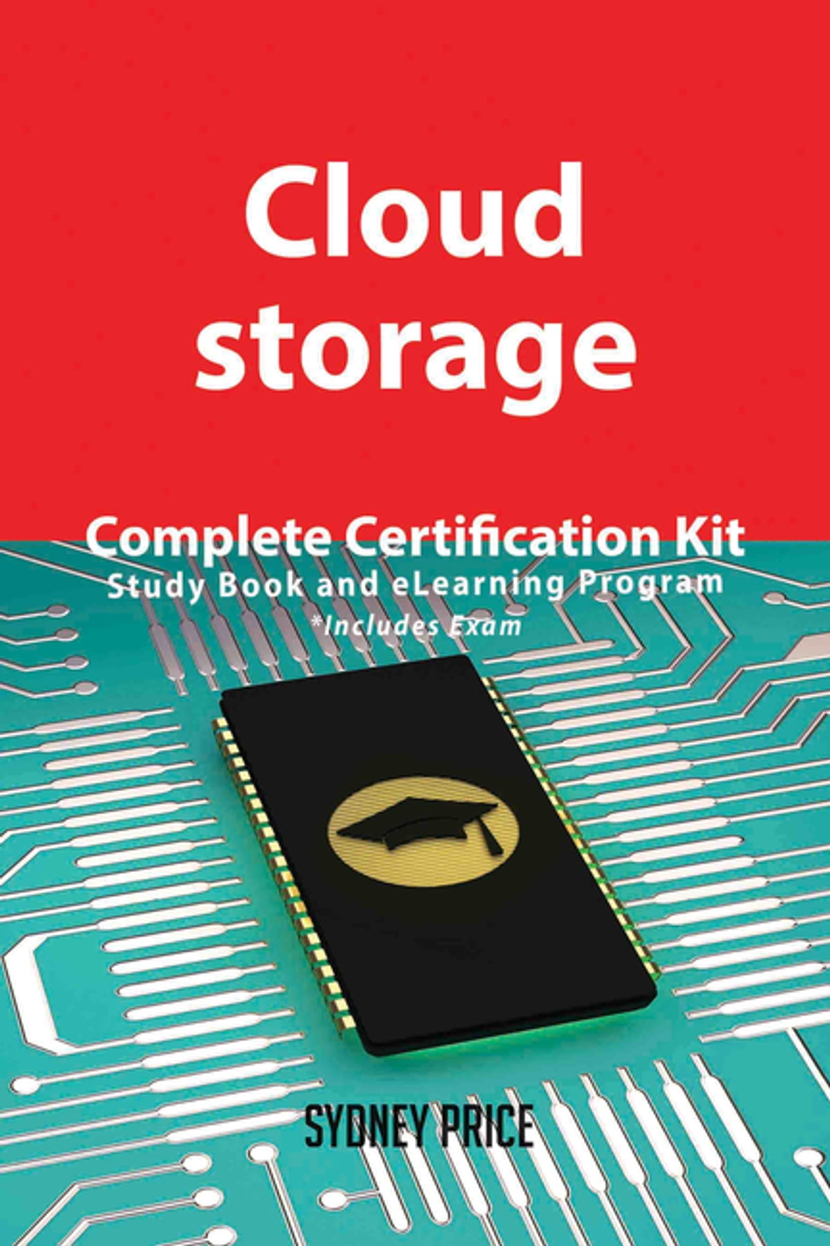 Cloud Storage Complete Certification Kit Study Book And Elearning