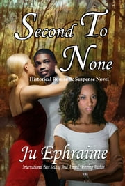 Second To None ebook by Ju Ephraime