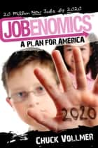 Jobenomics ebook by Chuck Vollmer