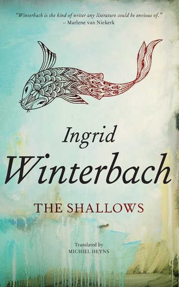 The Shallows ebook by Ingrid Winterbach