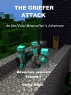 The Griefer Attack ebook by Danny Otten