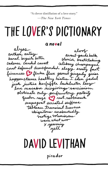 The Lovers Dictionary Ebook By David Levithan 9781429994309