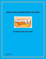Mark Your Children With the Word - Speak It! ebook by Deborah Johnson