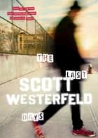 The Last Days ebook by Scott Westerfeld