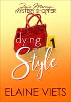 Dying in Style ebook by Elaine Viets