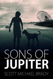Sons of Jupiter ebook by Scott Michael Brady