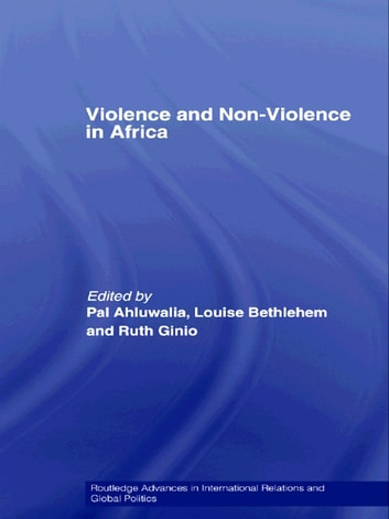 Violence and Non-Violence in Africa eBook by