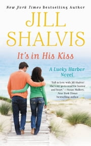 It's in His Kiss ebook by Jill Shalvis