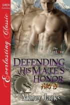 Defending His Mate's Honor ebook by Marcy Jacks