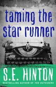 Taming the Star Runner ebook by S.E. Hinton