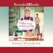 More Than Words Can Say Audiolibro by Karen Witemeyer