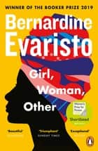 Girl, Woman, Other - WINNER OF THE BOOKER PRIZE 2019 ebook by Bernardine Evaristo