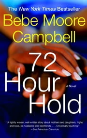 72 Hour Hold ebook by Bebe Moore Campbell