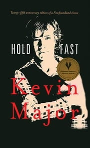 Hold Fast - 35th Anniversary Edition ebook by Kevin Major