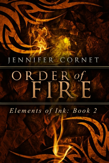 Order of Fire ebook by Jennifer Cornet