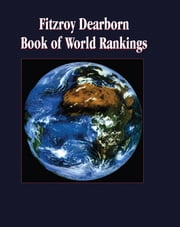 Fitzroy Dearborn Book of World Rankings ebook by George Thomas Kurian