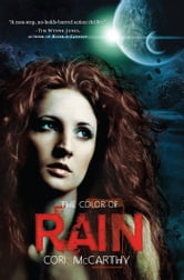 The Color of Rain ebook by Cori McCarthy