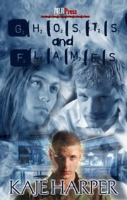 Ghosts And Flames ebook by Kaje Harper