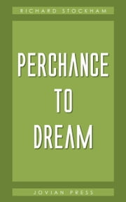 Perchance to Dream ebook by Richard Stockham