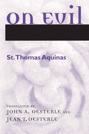 On Evil ebook by St. Thomas Aquinas, John A. Oesterle, Jean T. Oesterle