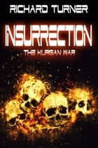 Insurrection ebook by Richard Turner