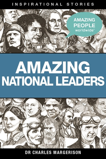 Amazing National Leaders ebook by Charles Margerison