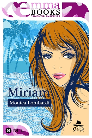 Miriam (GD Team #3,5) ebook by Monica Lombardi