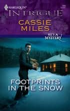 Footprints in the Snow ebook by Cassie Miles