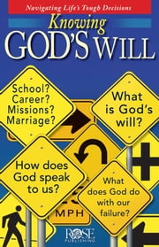 Knowing God's Will ebook by Rose Publishing