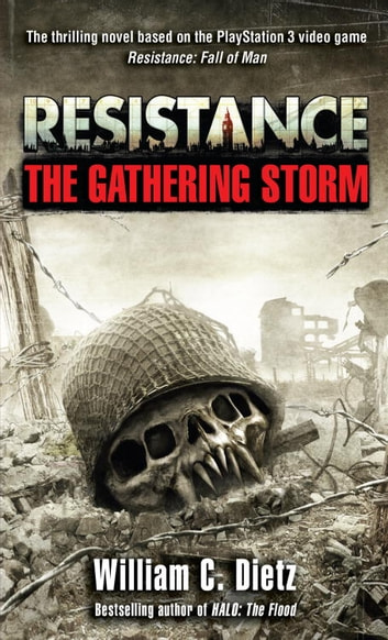 Resistance The Gathering Storm ebook by William C. Dietz