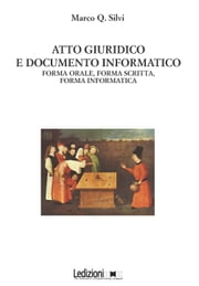 Atto Giuridico E Documento Informatico ebook by Marco Q. Silvi