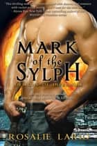 Mark of the Sylph ebook by