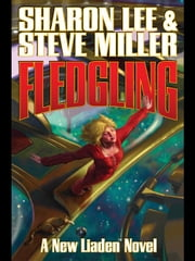 Fledgling ebook by Sharon Lee,Steve Miller