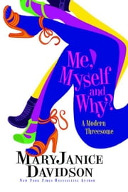 Me, Myself and Why? ebook by MaryJanice Davidson