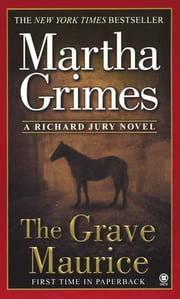 The Grave Maurice ebook by Martha Grimes
